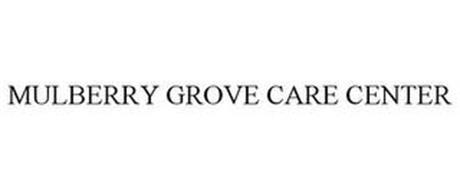 MULBERRY GROVE CARE CENTER