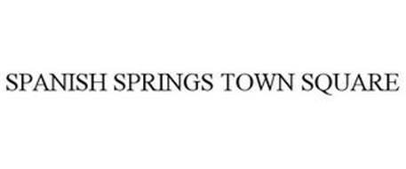 SPANISH SPRINGS TOWN SQUARE