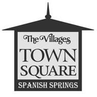 THE VILLAGES TOWN SQUARE SPANISH SPRINGS