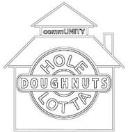 COMMUNITY HOLE DOUGHNUTS LOTTA