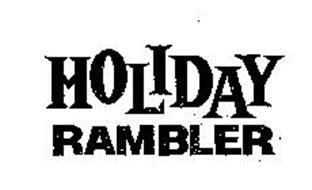 HOLIDAY RAMBLER