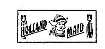 HOLLAND MAID