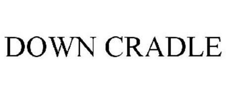 DOWN CRADLE