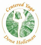 CENTERED YOGA DONA HOLLEMAN