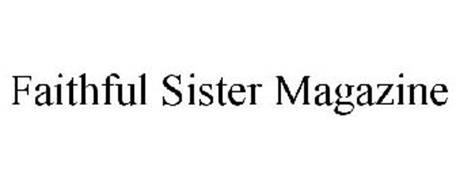 FAITHFUL SISTER MAGAZINE