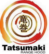 TATSUMAKI RANGE HOOD