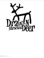 DRAW-N DEER ATTRACTANT