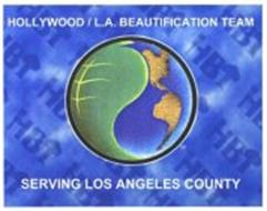 HOLLYWOOD/LOS ANGELES BEAUTIFICATION TEAM SERVING LOS ANGELES COUNTY