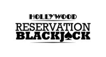 HOLLYWOOD RESERVATION BLACKJACK