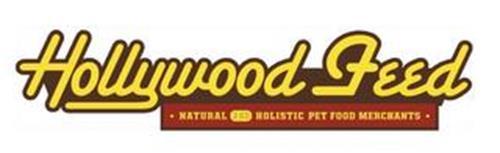 HOLLYWOOD FEED · NATURAL AND HOLISTIC PET FOOD MERCHANTS ·