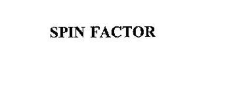 SPIN FACTOR