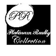 PR PLATINUM REALTY COLLECTION