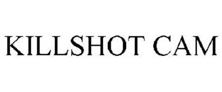 KILLSHOT CAM