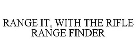 RANGE IT, WITH THE RIFLE RANGE FINDER