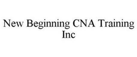 NEW BEGINNING CNA TRAINING INC