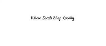 WHERE LOCALS SHOP LOCALLY