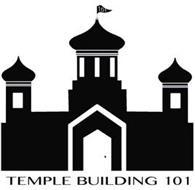 TEMPLE BUILDING 101