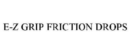EZ GRIP FRICTION DROPS