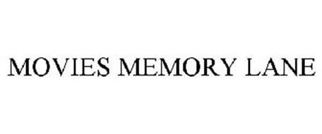MOVIES MEMORY LANE