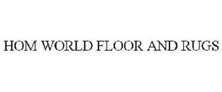 HOM WORLD FLOOR U0026 RUGS