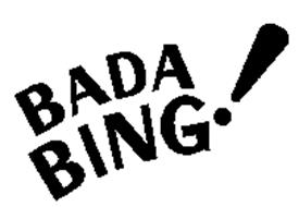 BADA BING!
