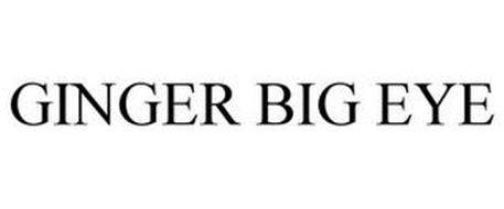 GINGER BIG EYE