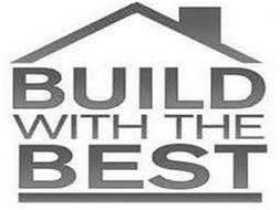 BUILD WITH THE BEST