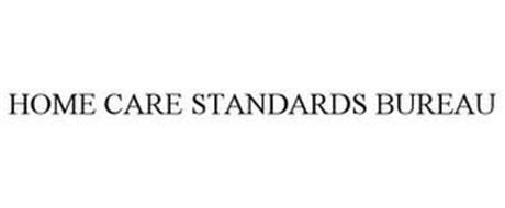 HOME CARE STANDARDS BUREAU