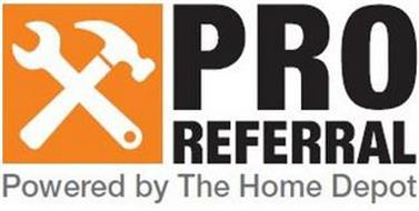 PRO REFERRAL POWERED BY THE HOME DEPOT