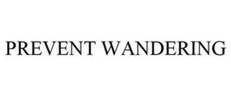 PREVENT WANDERING