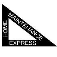 HOME MAINTENANCE EXPRESS