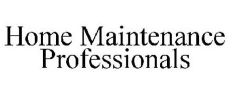 HOME MAINTENANCE PROFESSIONALS