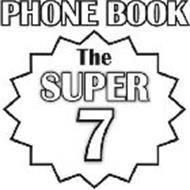 THE SUPER 7 PHONE BOOK