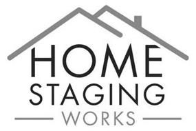 Home Staging Works Trademark Of Home Staging Works Inc