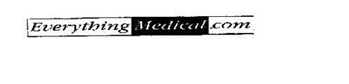 EVERYTHING MEDICAL.COM