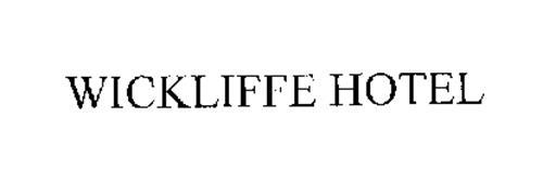 WICKLIFFE HOTEL