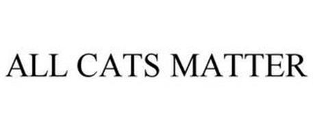ALL CATS MATTER