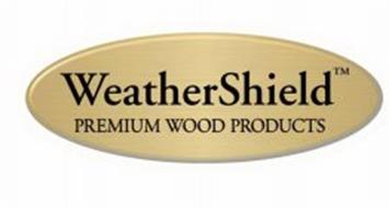 WEATHERSHIELD PREMIUM WOOD PRODUCTS