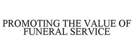 PROMOTING THE VALUE OF FUNERAL SERVICE