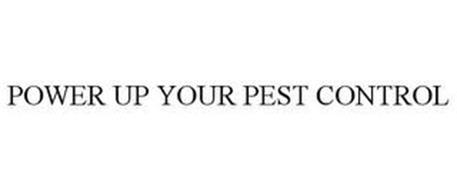 POWER UP YOUR PEST CONTROL