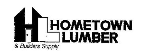 HL HOMETOWN LUMBER & BUILDERS SUPPLY