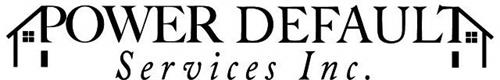 POWER DEFAULT SERVICES INC.