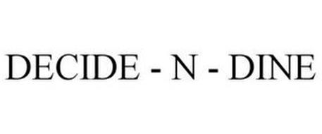 DECIDE - N - DINE