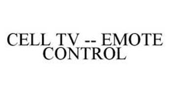 CELL TV -- EMOTE CONTROL