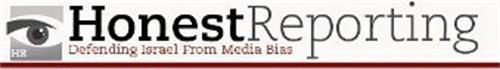 HONESTREPORTING DEFENDING ISRAEL FROM MEDIA BIAS HR