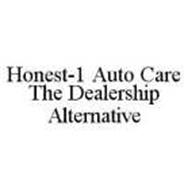 HONEST-1 AUTO CARE THE DEALERSHIP ALTERNATIVE