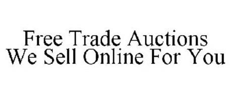 FREE TRADE AUCTIONS WE SELL ONLINE FOR YOU