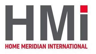 HMI HOME MERIDIAN INTERNATIONAL