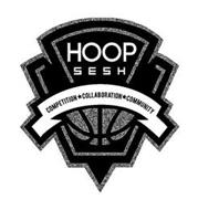 HOOP SESH COMPETITION COLLABORATION COMMUNITY
