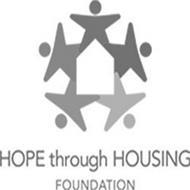 HOPE THROUGH HOUSING FOUNDATION